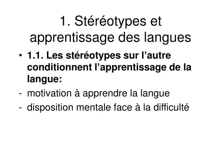 1. Stéréotypes et apprentissage des langues