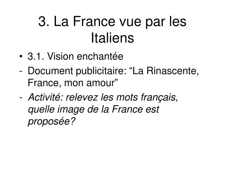 3. La France vue par les Italiens
