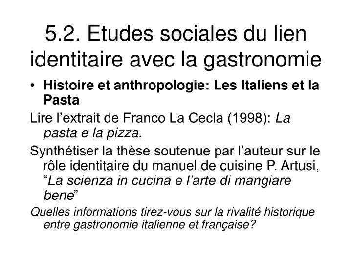 5.2. Etudes sociales du lien identitaire avec la gastronomie