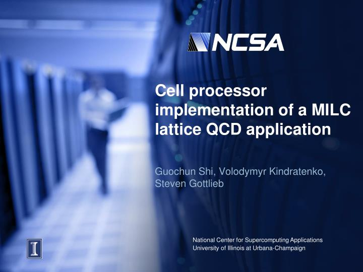 Cell processor implementation of a MILC lattice QCD application