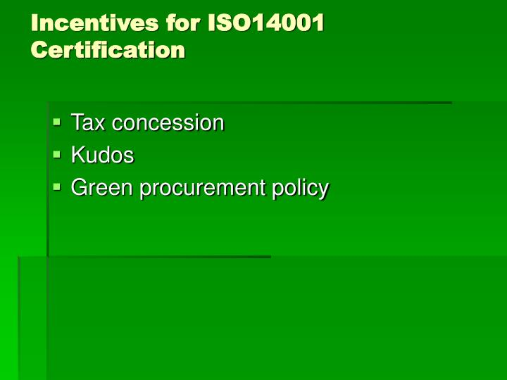 Incentives for ISO14001 Certification