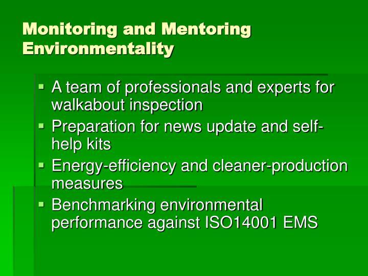 Monitoring and Mentoring Environmentality