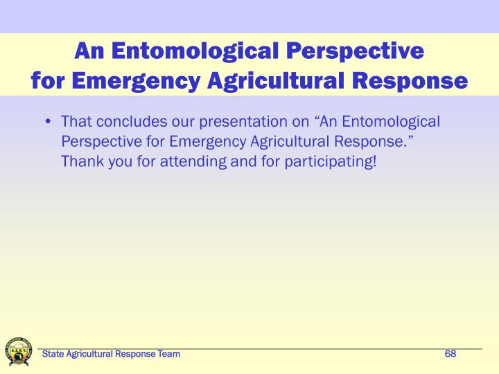 An Entomological Perspective