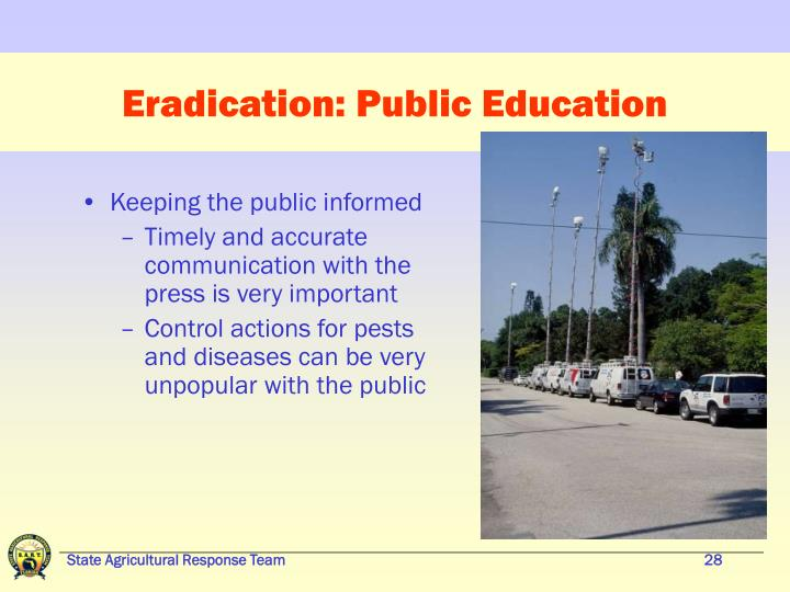 Eradication: Public Education