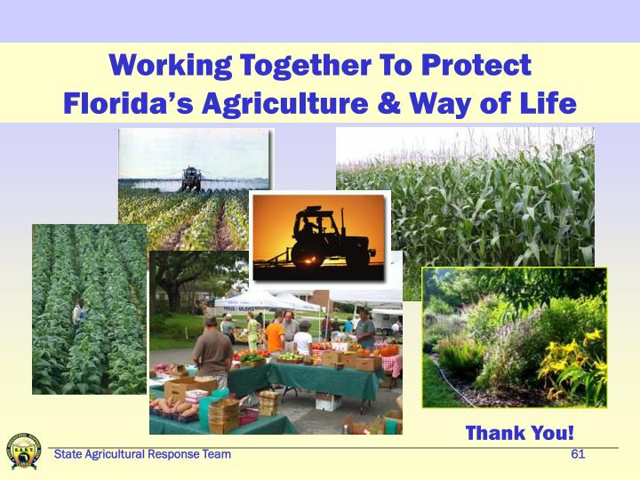 Working Together To Protect Florida's Agriculture & Way of Life