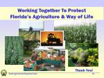 working together to protect florida s agriculture way of life