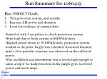 run summary for 1060413