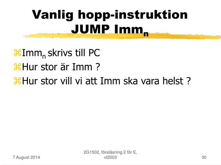 Vanlig hopp-instruktion