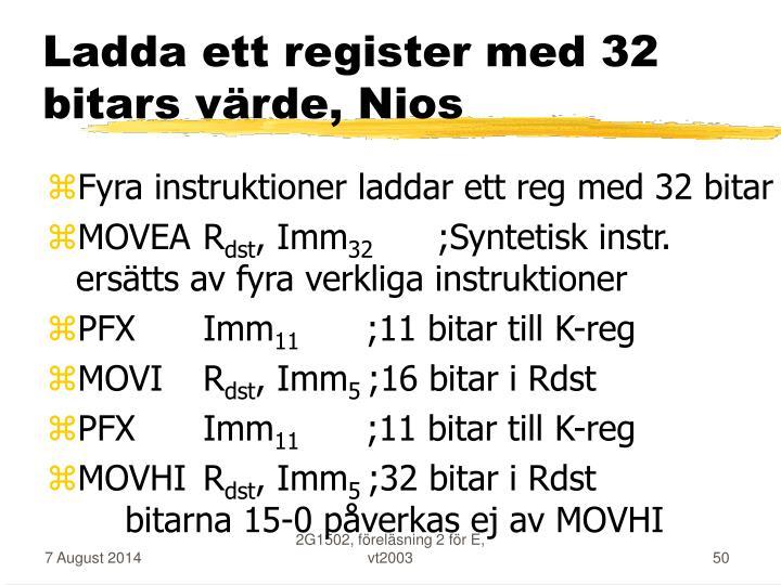 Ladda ett register med 32 bitars värde, Nios