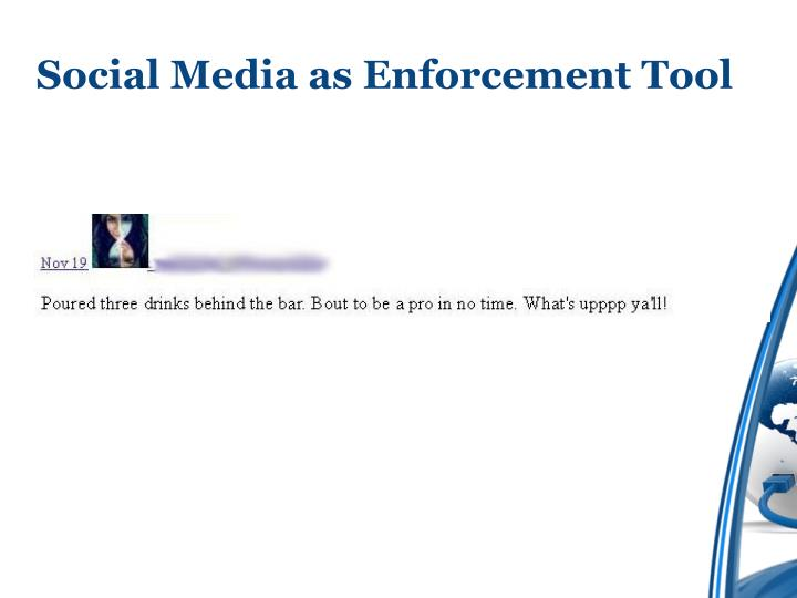 Social Media as Enforcement Tool