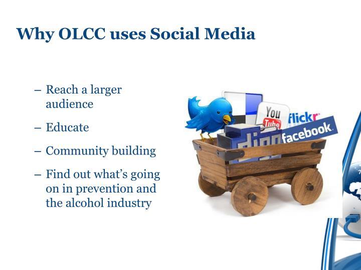 Why OLCC uses Social Media