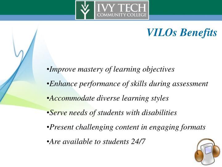VILOs Benefits