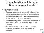 characteristics of interface standards continued1