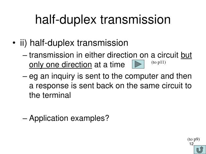 half-duplex transmission