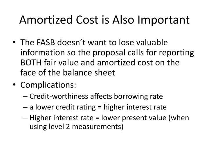 Amortized Cost is Also Important