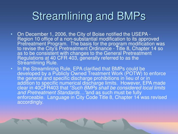 Streamlining and BMPs