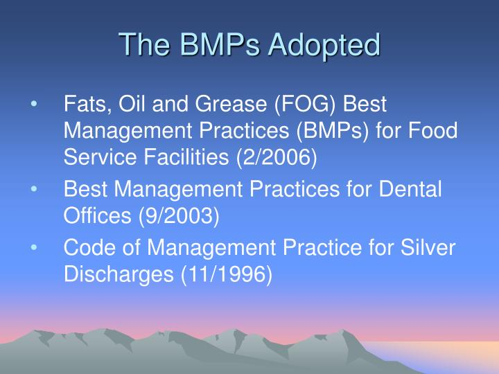 The BMPs Adopted