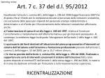 art 7 c 37 del d l 95 2012