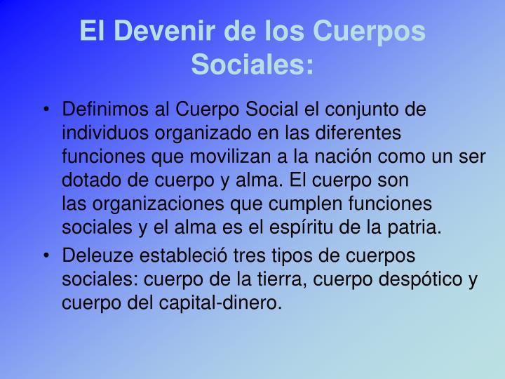 El Devenir de los Cuerpos Sociales: