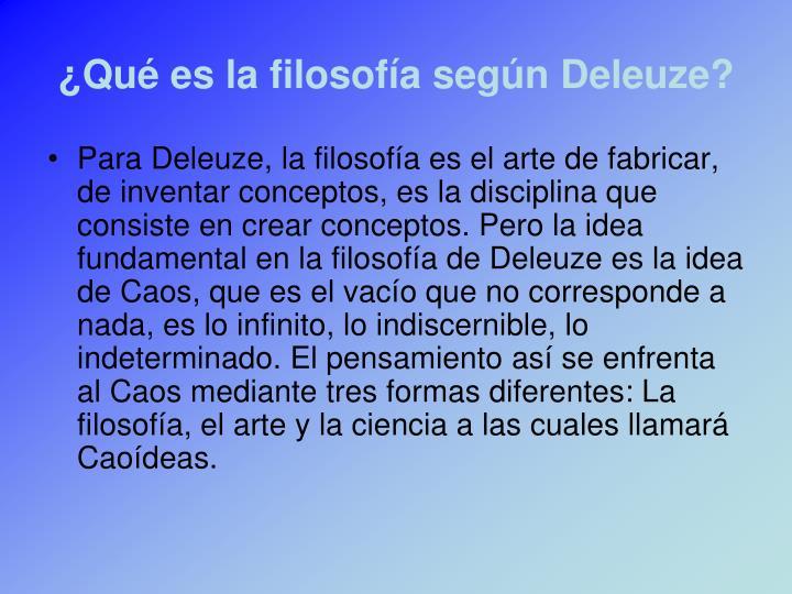 ¿Qué es la filosofía según Deleuze?