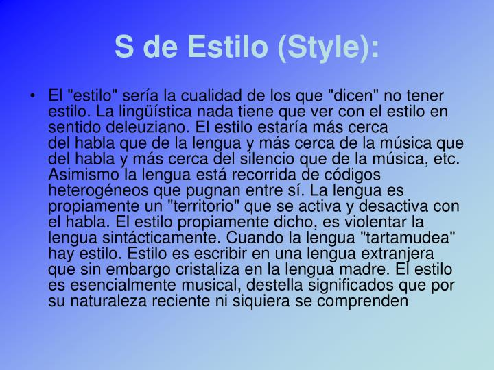 S de Estilo (Style):