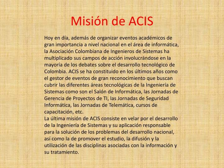 Misión de ACIS