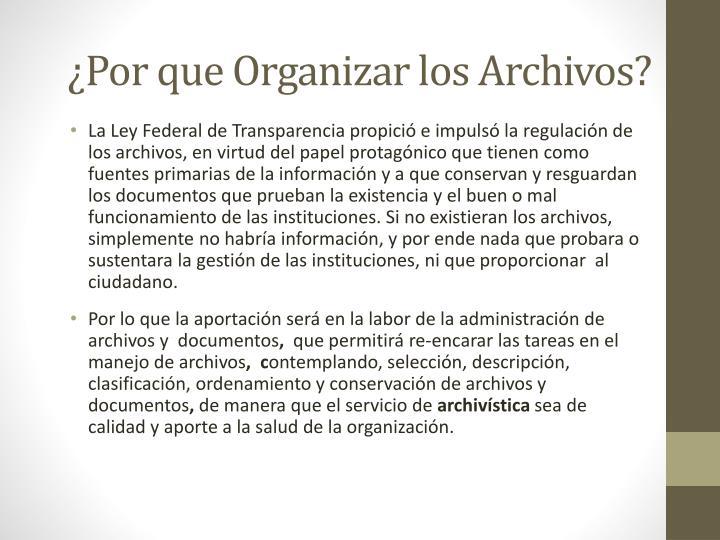 ¿Por que Organizar los Archivos