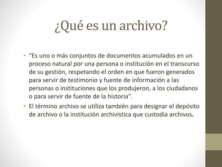 ¿Qué es un archivo