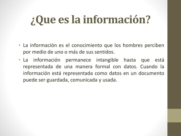 ¿Que es la información?