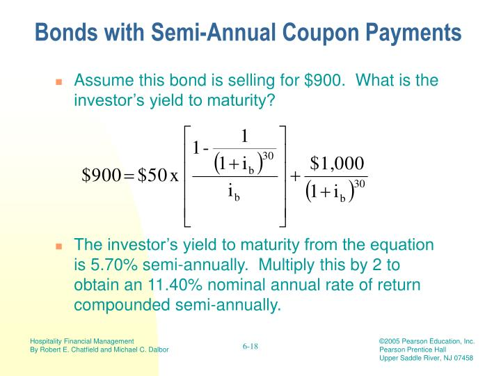 Bonds with Semi-Annual Coupon Payments