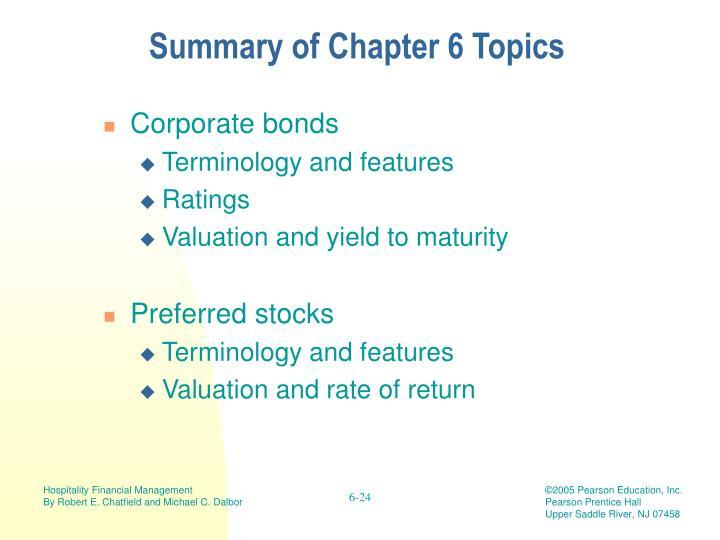 Summary of Chapter 6 Topics