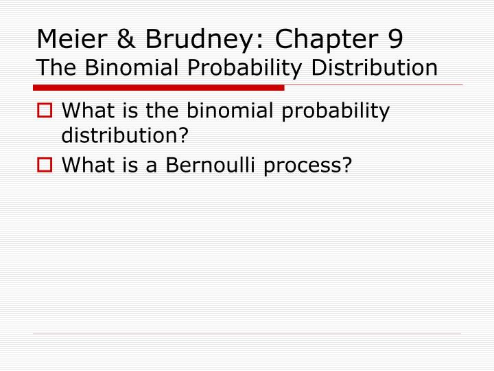 Meier brudney chapter 9 the binomial probability distribution