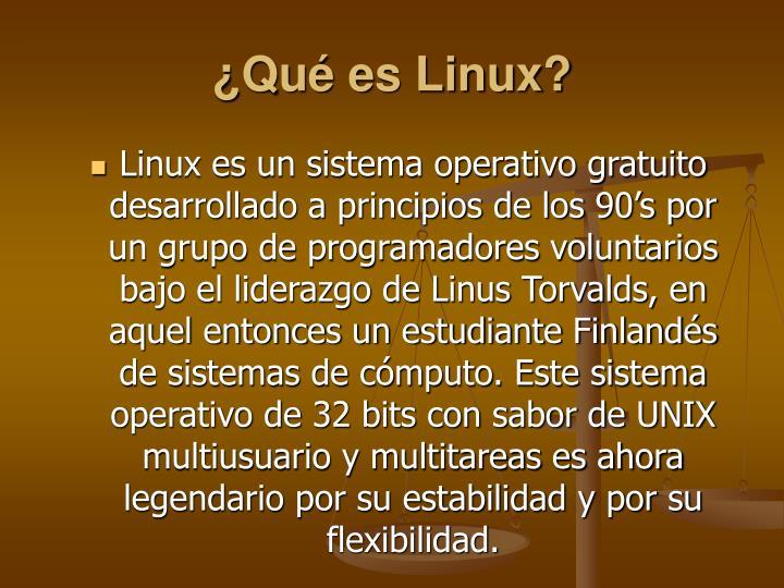 ¿Qué es Linux?