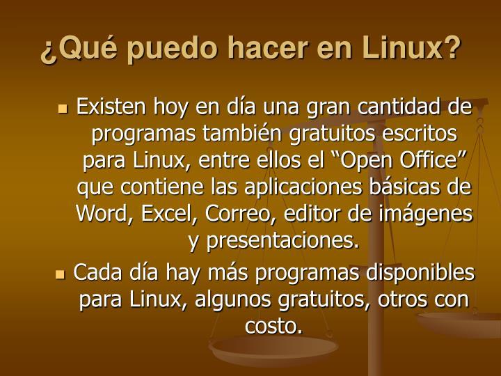 ¿Qué puedo hacer en Linux?