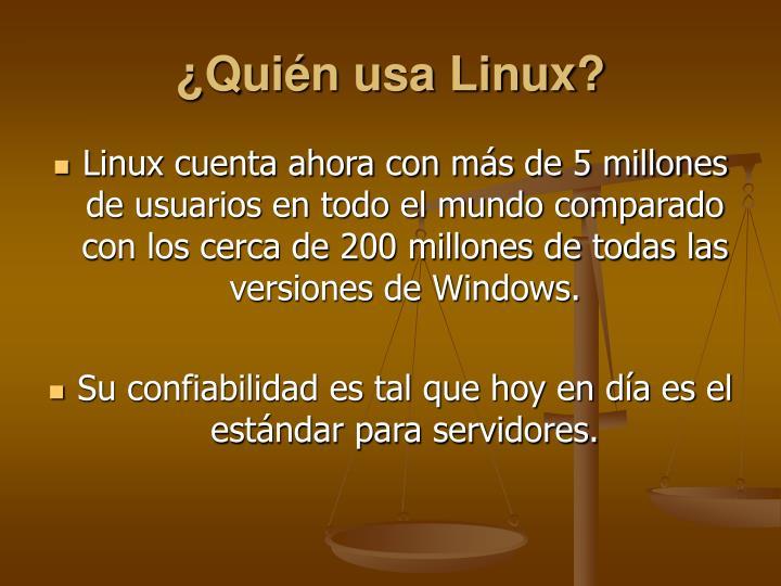 ¿Quién usa Linux?