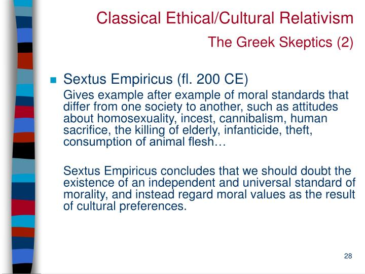 Classical Ethical/Cultural Relativism