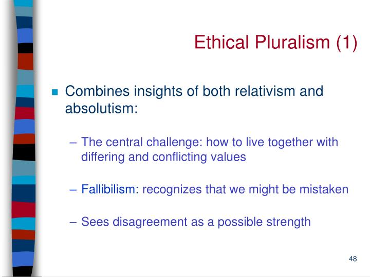 Ethical Pluralism (1)