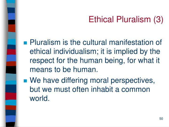 Ethical Pluralism (3)