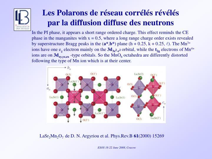Les Polarons de réseau corrélés révélés par la diffusion diffuse des neutrons