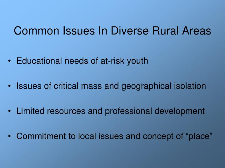 Common issues in diverse rural areas