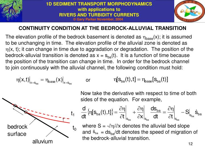 CONTINUITY CONDITION AT THE BEDROCK-ALLUVIAL TRANSITION
