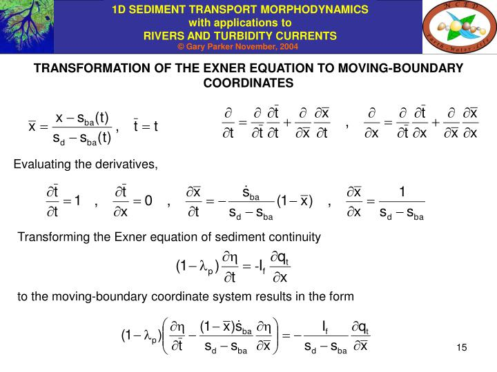 TRANSFORMATION OF THE EXNER EQUATION TO MOVING-BOUNDARY COORDINATES