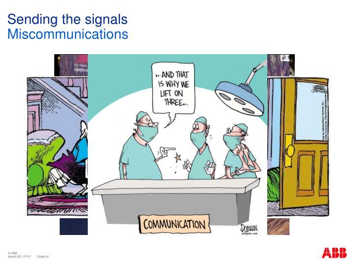 Sending the signals