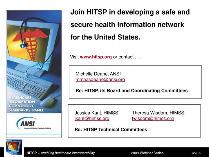 Join HITSP in developing a safe and secure health information network