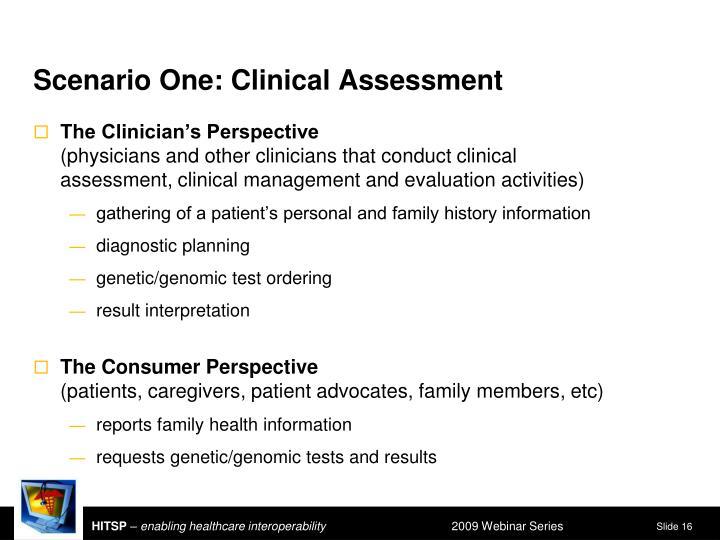 Scenario One: Clinical Assessment