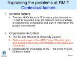 explaining the problems at rmit contextual factors1