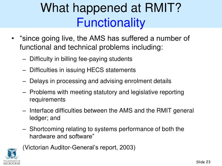 What happened at RMIT?