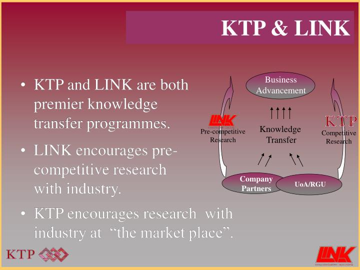 KTP and LINK are both premier knowledge transfer programmes.