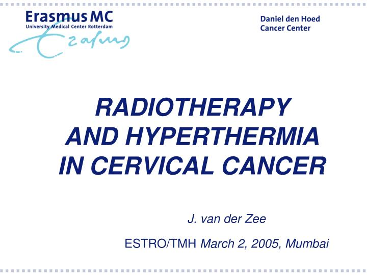 Radiotherapy and hyperthermia in cervical cancer