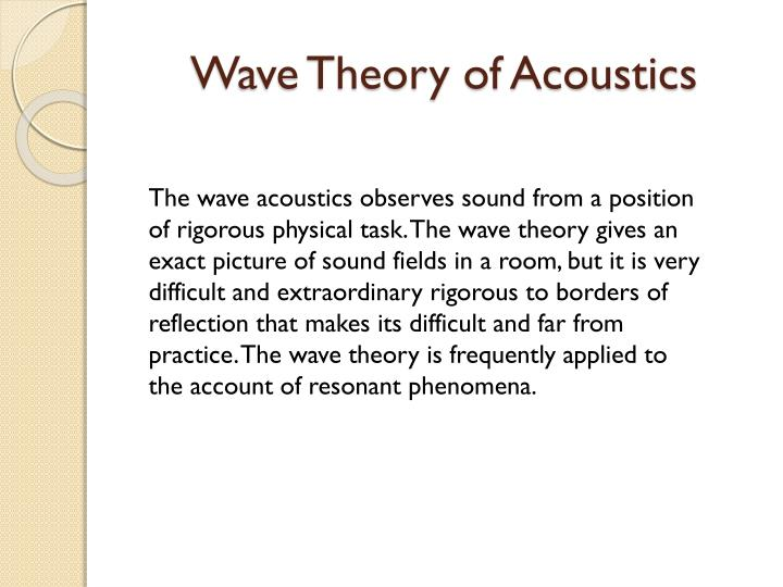 Wave Theory of Acoustics